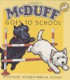 McDuff Goes to School - Rosemary Wells, Susan Jeffers