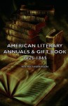 American Literary Annuals & Gift Book 1825-1865 - Ralph Thompson