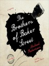 The Brothers of Baker Street - Michael Robertson, Simon Vance