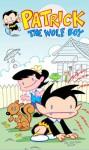 Patrick the Wolf Boy: Volume 2 - Franco