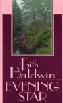 Evening Star - Faith Baldwin