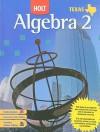 Texas Holt Algebra 2 - Edward B. Burger