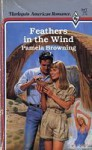 Feathers In The Wind - Pamela Browning