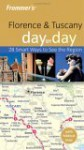 Frommer's Florence & Tuscany Day by Day - Darwin Porter, Danforth Prince