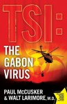 The Gabon Virus: A Novel - Paul McCusker, Walt Larimore