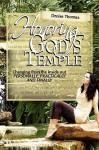 Honoring God's Temple - Denise Thomas