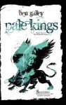 Pale Kings - Special Edition - Ben Galley