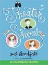 Theater Shoes - Noel Streatfeild, Elizabeth Sastre