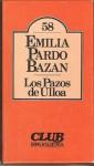 Los pazos de Ulloa - Emilia Pardo Bazán