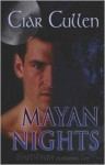 Mayan Nights - Ciar Cullen