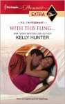 With This Fling... - Kelly Hunter