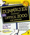 Microsoft Office 2000 for Windows (Dummies 101 Series) - Peter Weverka