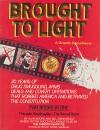 Brought to Light - Bill Sienkiewicz, Alan Moore, Paul Mavrides, Tom Yeates, Joyce Brabner, Jonathan Marshall, Sam Parsons, Daniel Sheehan
