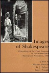 Images of Shakespeare: Proceedings of the Third Congress of the International Shakespeare Association, 1986 - International Shakespeare Association, D.J. Palmer, Roger Pringle