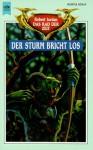 Der Sturm bricht los - Robert Jordan, Uwe Luserke