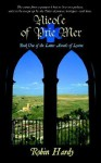 Nicole of Prie Mer: Book One of the Latter Annals of Lystra - Robin Hardy