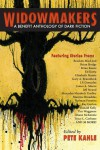 Widowmakers: An Anthology of Dark Fiction - Pete Kahle