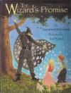 The Wizard's Promise - Suzanna Marshak, Ted Rand
