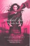 Wicked Kiss - Michelle Rowen