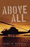 Above All - John W. Huffman