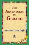 The Adventures of Gerard - Arthur Conan Doyle