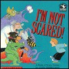 I'm Not Scared!: A Book of Scary Poems - John Himmelman