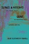 Slings & Arrows /Gone Omnibus - Julie Elizabeth Powell