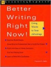 Better Writing Right Now - Francine Galko