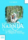 Le Monde de Narnia (Tome 2) - Le lion, la sorcière blanche et l'armoire magique (Folio Junior) (French Edition) - Pauline Baynes, C.S. Lewis, Anne-Marie Dalmais