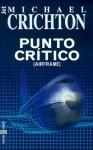 Punto Critico - Michael Crichton, M. Eugenia Ciocchini