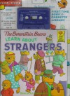 The Berenstain Bears Learn About Strangers (Random House Children's Book and Cassette Library) - Stan Berenstain, Jan Berenstain