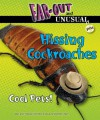 Hissing Cockroaches: Cool Pets! (Far-Out and Unusual Pets) - Alvin Silverstein, Virginia Silverstein, Laura Silverstein Nunn, Gerald Kelley