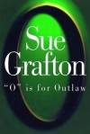 O is for Outlaw (Kinsey Millhone, #15) - Sue Grafton
