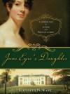 Jane Eyre's Daughter - Elizabeth Newark