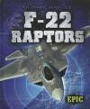 F-22 Raptors - Denny Von Finn