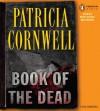 Book Of The Dead (Kay Scarpetta, #15) - Patricia Cornwell, Mary Stuart Masterson