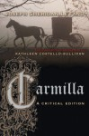 Carmilla: A Critical Edition - Joseph Sheridan Le Fanu, Kate Costello-Sullivan