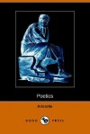 The Poetics of Aristotle (Dodo Press) - Aristotle, Samuel Henry Butcher