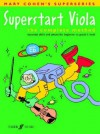 Superstart Viola: The Complete Method, Book & CD - Mary Cohen