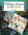 Village Scenes In Cross Stitch (Cross Stitch Ser) - Susie Johns