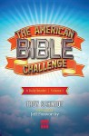 The American Bible Challenge: A Daily Reader Volume 1 - Troy Schmidt, Jeff Foxworthy