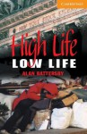 High Life, Low Life Level 4 - Alan Battersby, Philip Prowse