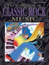 The Collection of Classic Rock Music: Piano/Vocal/Chords - Alfred A. Knopf Publishing Company, Warner Bros