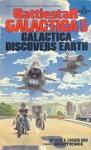 Battlestar Galactica 5: Galactica Discovers Earth - Glen A. Larson, Mike Resnick