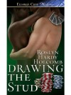 Drawing the Stud - Roslyn Hardy Holcomb