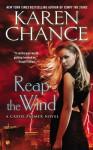 Reap the Wind: A Cassie Palmer Novel - Karen Chance