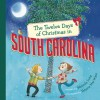 The Twelve Days of Christmas in South Carolina - Melinda Long, Tatjana Mai-Wyss