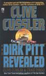 Clive Cussler and Dirk Pitt Revealed - Clive Cussler, Craig Dirgo