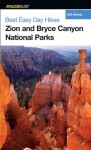 Best Easy Day Hikes Zion and Bryce Canyon National Parks - Erik Molvar, Tamara Martin