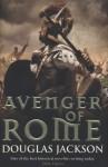 Avenger of Rome - Douglas Jackson
